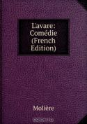 L'avare: Comedie (French Edition)