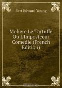 Moliere Le Tartuffe Ou L'Imposteeur Comedie (French Edition)