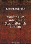 Moliere's Les Fourberies De Scapin (French Edition)